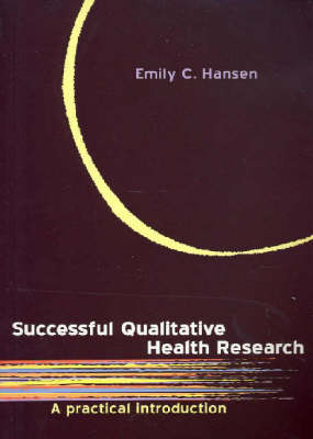 Successful Qualitative Health Research: A Practical Introduction