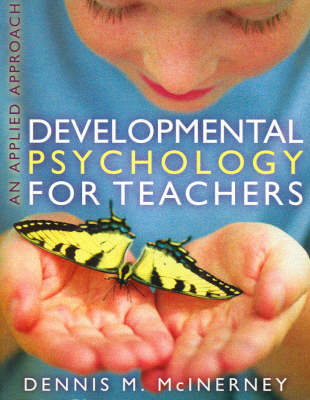 Developmental Psychology for Teachers: An Applied Approach