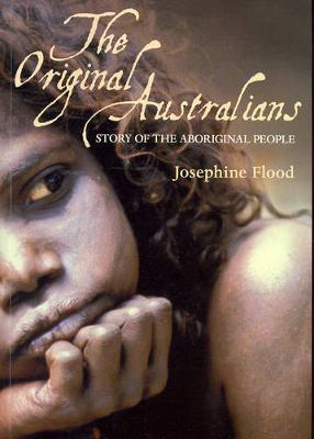 The Original Australians: Story of the Aboriginal People