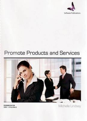 Promote Products and Services - BSBMKG413A
