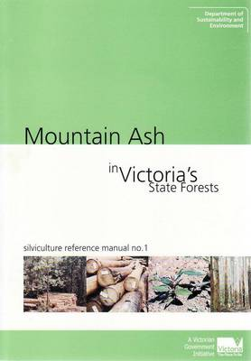 Mountain Ash in Victoria's State Forests