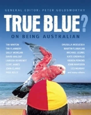 True Blue?: On Being Australian