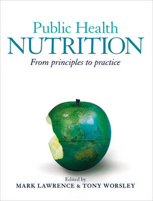 Public Health Nutrition: From Principles to Practice