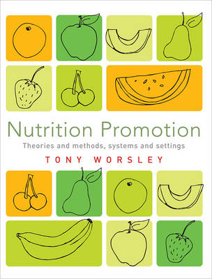 Nutrition Promotion: Theories and Methods, Systems and Settings