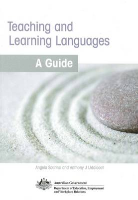 Teaching and Learning Languages: A Guide