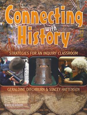 Connecting with History: Strategies for an Inquiry Classroom