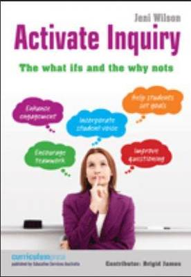 Activate Inquiry: The What Ifs and the Why Nots