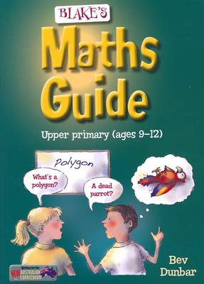 Blake's Maths Guide Upper Primary ages 9-12