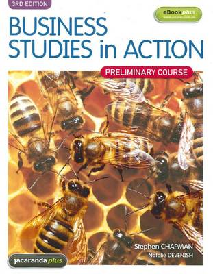 Business Studies in Action: Preliminary Course Third Edition