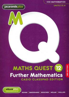 Maths Quest 12 Further Mathematics 3E Casio Classpad Edition & EBookPLUS