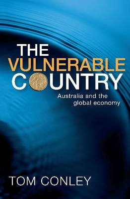 The Vulnerable Country: Australia and the Global Economy
