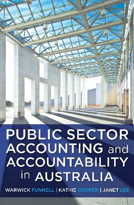 Public Sector Accounting and Accountability in Australia
