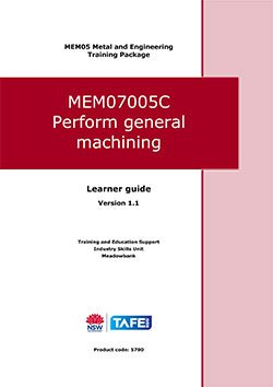 MEM07005C Perform general machining V1