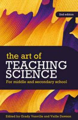 The Art of Teaching Science: For Middle and Secondary School