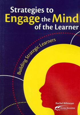 Strategies to Engage the Mind of the Learner