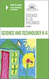Science K-10 Syllabus - NSW Syllabus for the Australian Curriculum: v. 1:  Science and Technology K-6