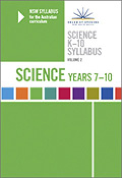 NSW Syllabus Science K-10: v. 2 - Years 7-10
