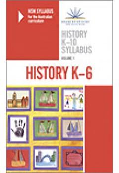 NSW Syllabus History K-10: v. 1: K-6