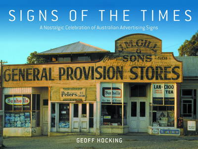 Signs of the Times: A Nostalgic Celebration of Australian Advertising Signs