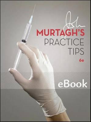 John Murtagh's Practice Tips, Sixth Edition