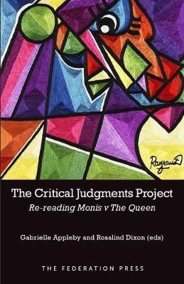 The Critical Judgments Project: Re-Reading Monis v the Queen