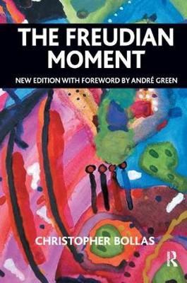 The Freudian Moment: New Edition with Foreword by Andrae Green