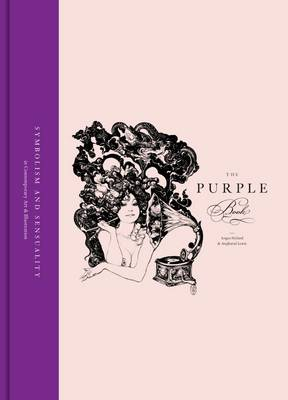 The Purple Book: Symbolism & Sensuality in Contemporary Art and Illustration