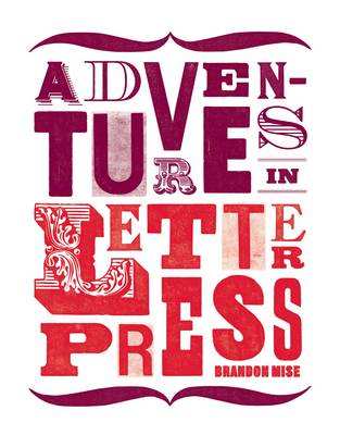 Adventures in Letterpress