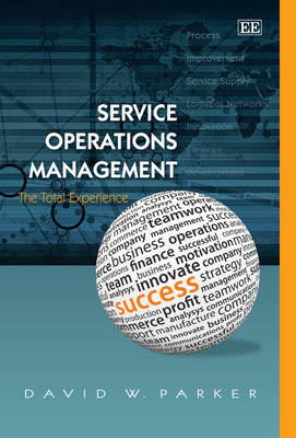 Service Operations Management: The Total Experience