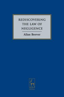 Rediscovering the Law of Negligence