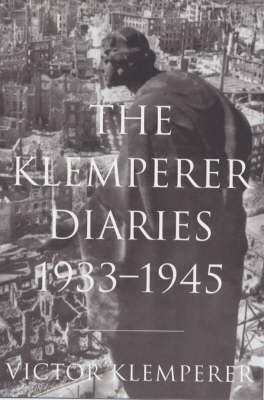 The Klemperer Diaries: v.1 & 2.