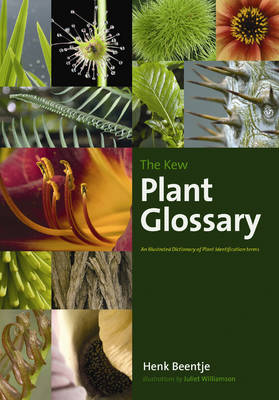 The Kew Plant Glossary: An Illustrated Dictionary of Plant Identification Terms