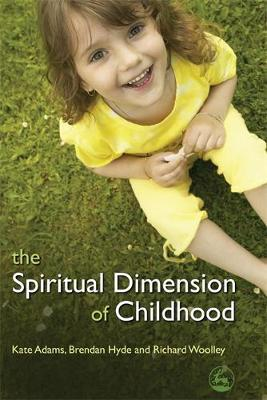 The Spiritual Dimension of Childhood
