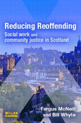 Reducing Reoffending: Social Work with Offenders in Scotland