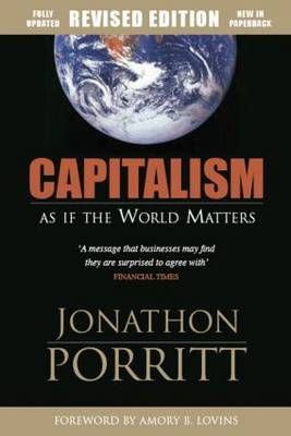 Capitalism as If the World Matters: As If the World Matters