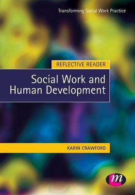 Reflective Reader: Social Work and Human Development