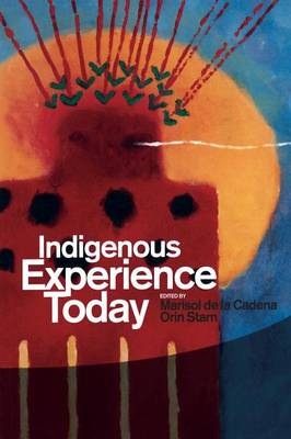Indigenous Experience Today