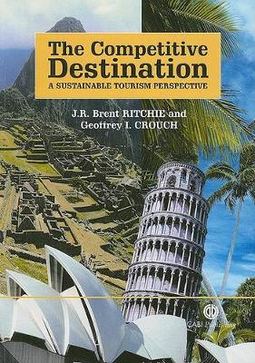 The Competitive Destination: A Sustainable Tourism Perspective