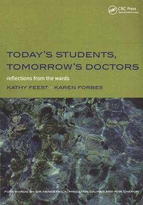 Today's Students, Tomorrow's Doctors: Reflections from the Wards: Book 2: Further Detection and Management of Physical Disease