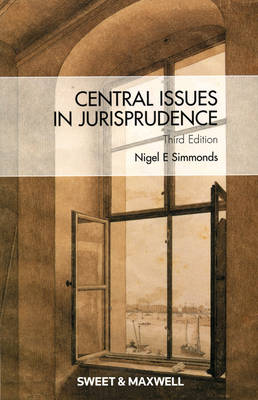 Central Issues in Jurisprudence: Justice, Law and Rights