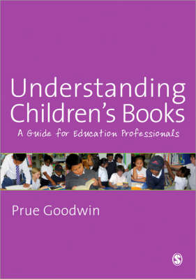 Understanding Children's Books: A Guide for Education Professionals