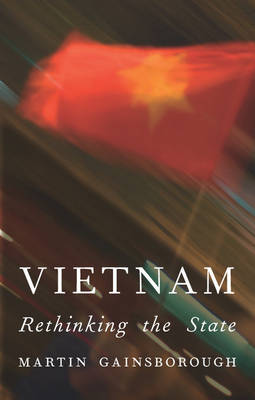 Vietnam: Rethinking the State