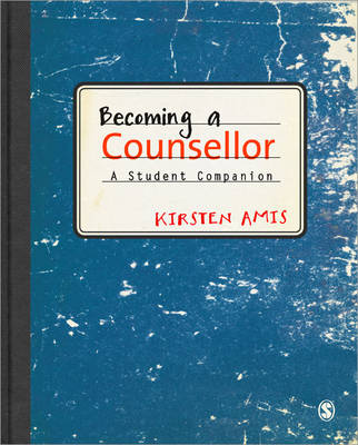 Becoming a Counsellor: A Student Companion