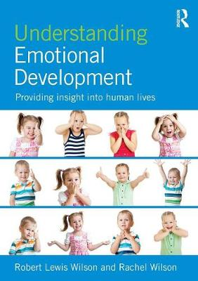 Understanding Emotional Development : Providing Insight into Human Lives