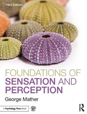 Foundations of Sensation and Perception 3rd Edition