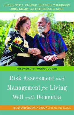 Risk Assessment and Management for Living Well with Dementia