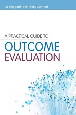 A Practical Guide to Outcome Evaluation