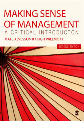 Making Sense of Management: A Critical Introduction