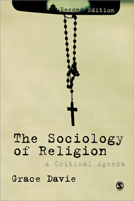 The Sociology of Religion: A Critical Agenda