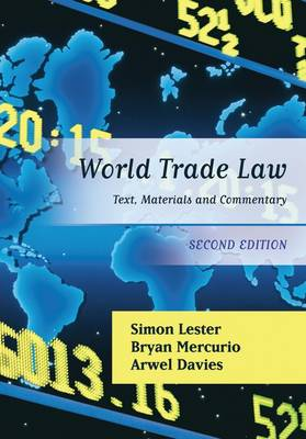 World Trade Law: Text, Materials and Commentary
